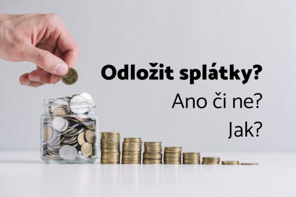 Posunutí splátek až o 3 měsíce poskytne většina bank